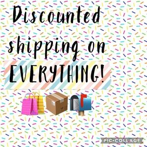 EVERYTHING has discounted shipping